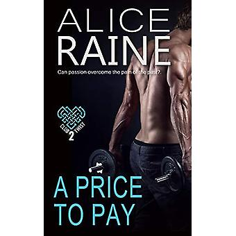 A Price To Pay - The Club Twist Series by Alice Raine - 9781786152589
