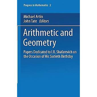 Aritmetik og geometri papirer dedikeret til I.R. Shafarevich hans 60 års fødselsdag. Bind II geometri af Artin & Michael