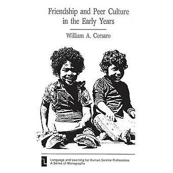 Venskab og Peer kultur i de tidlige år af Corsaro & William