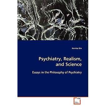Realismo de psiquiatria e Ciências pelo pecado & Jessica