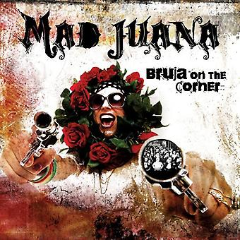 Mad Juana - Bruja on the Corner [CD] USA import