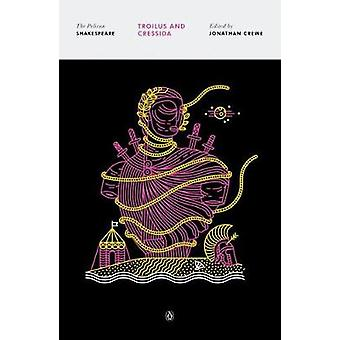 Troilus and Cressida by William Shakespeare - 9780143131755 Book