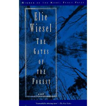 Gates of the Forest (New edition) by Elie Wiesel - 9780805210446 Book