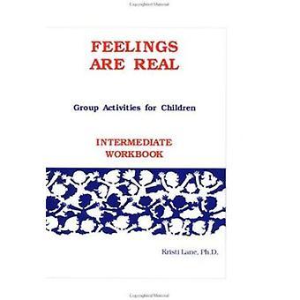 Feelings are Real - Intermediate Workbook by Kristi Lane - 97815595901