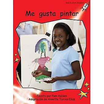 Me Gusta Pintar by Pam Holden - 9781877506932 Book
