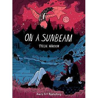 On A Sunbeam by Tillie Walden - 9781910395370 Book
