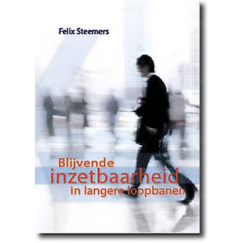 Blijvende Inzetbaarheid in Langere Loopbanen by F. J. Steemers - 9789