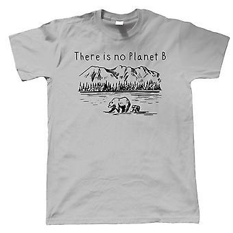 Er is geen planeet B, mens T-shirt - Milieu Natuur Wildlife Gift Hem Papa