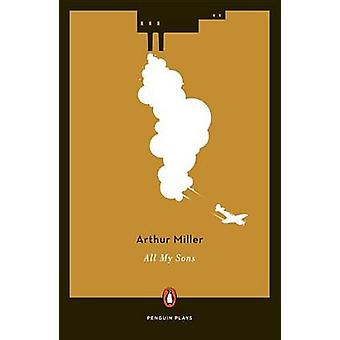 All My Sons by Arthur Miller - 9780143115816 Book