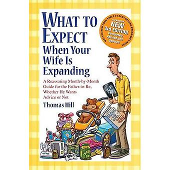 What to Expect When Your Wife Is Expanding - A Reassuring Month-By-Mon