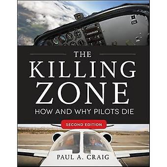 Killing Zone Second Edition by Paul Craig