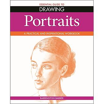 Essential Guide to Drawing Portraits by Barrington Barber
