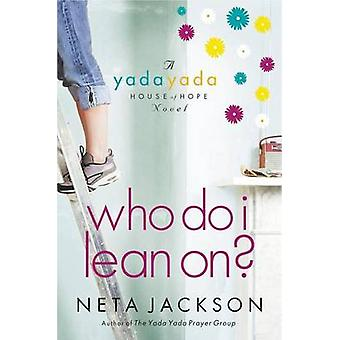 Hvem skal jeg læne sig op ad af Neta Jackson