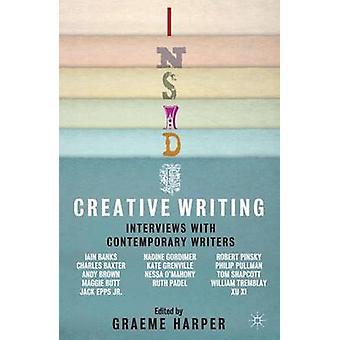 Inside Creative Writing by Graeme Harper