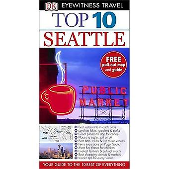 Top 10 Seattle by DK Eyewitness