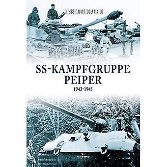 SS-Kampfgruppe Peiper 1943-1945