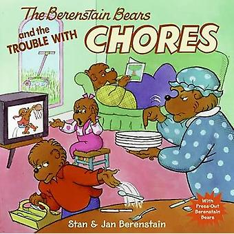 The Berenstain Bears and the Trouble with Chores by Stan Berenstain -