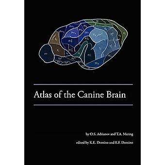 Atlas of the Canine Brain by Domino & Kenneth E