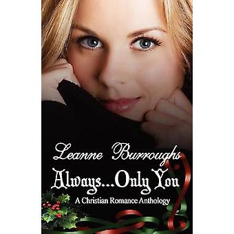 Always...Only You by Burroughs & Leanne
