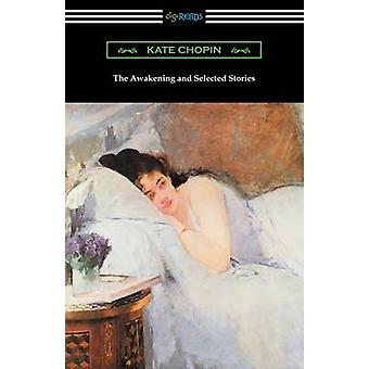 The Awakening and Selected Stories by Chopin & Kate
