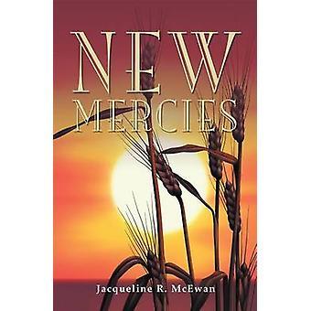 New Mercies by McEwan & Jacqueline R.