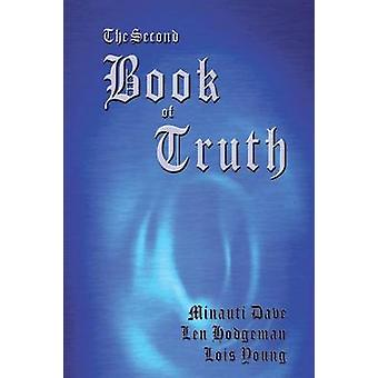 The Second Book of Truth by Dave & Minauti