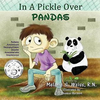 In A Pickle Over PANDAS by Weiss & Melanie S.