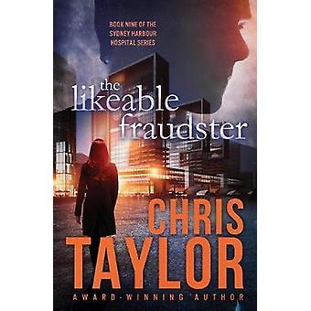 The Likeable Fraudster by Taylor & Chris