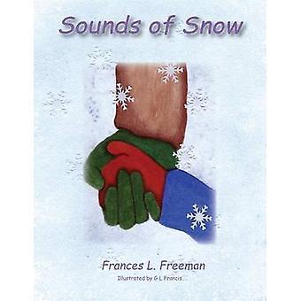Sounds of Snow by Freeman & Frances L