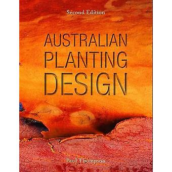 Australian Planting Design by Paul Thompson - 9780643107014 Book