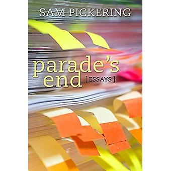 Parade's End - Essays by Sam Pickering - 9780881466652 Book