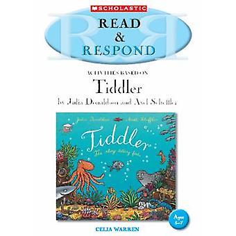 Tiddler Teacher Resource - Teacher Resource by Celia Warren - 97814071