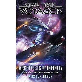 Architects of Infinity by Kirsten Beyer - 9781501138768 Book