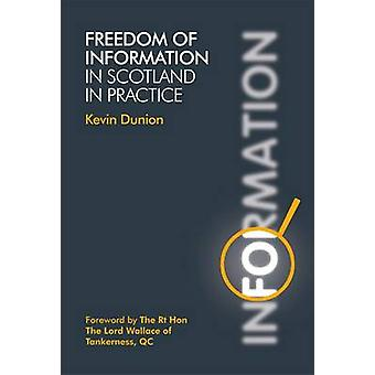Freedom of Information by Kevin Dunion - 9781845861223 Book