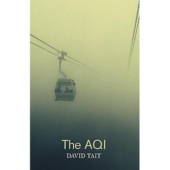 The AQI by David Tait - 9781910367919 Book