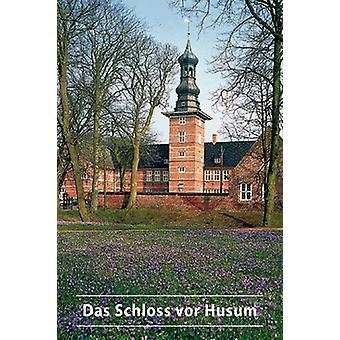 Das Schloss vor Husum by Ulf von Hielmcrone - 9783422022201 Book