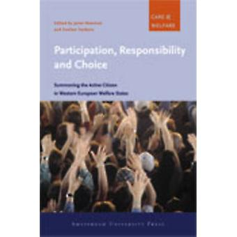Participation - Responsibility and Choice - Summoning the Active Citiz
