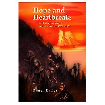 Hope and Heartbreak: A Social History of Wales, 1776-1871