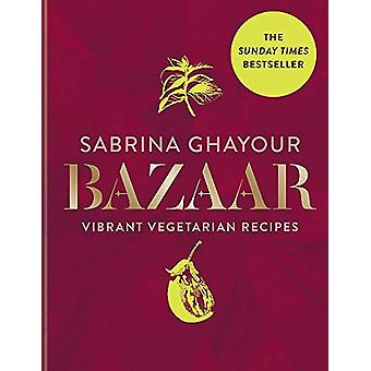 Bazaar - Vibrant vegetarian and plant-based recipes - The Sunday Times
