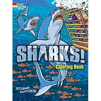 Sharks! Coloring Book by George Toufexis - 9780486490281 Book