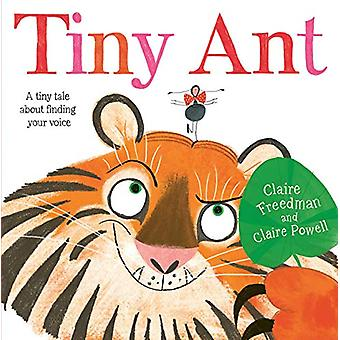 Tiny Ant by Claire Freedman - 9781471181481 Book