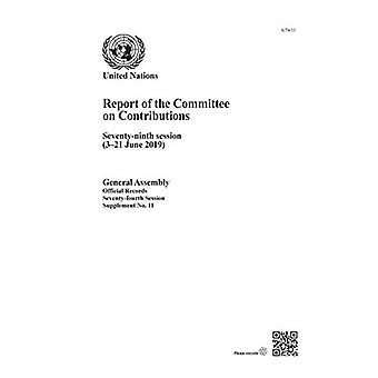 Report of the Committee on Contributions - Seventy-ninth Session (3-21