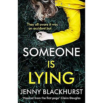 Someone Is Lying - The 'dark and twisty delight' from No.1 bestselling
