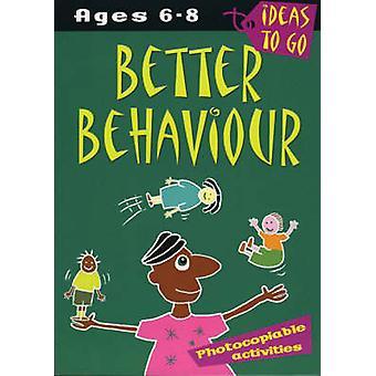 Better Behaviour Ages 68  Photocopiable Activities by Helen McGrath