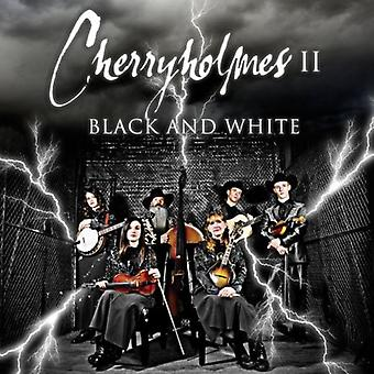 Cherryholmes - Cherryholmes II Black & White [CD] USA import