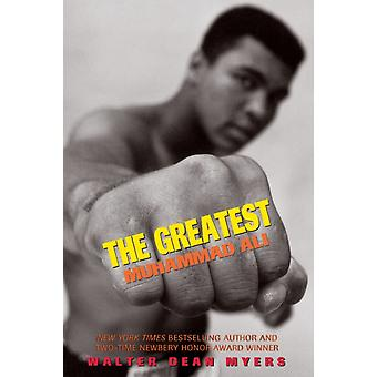 The Greatest Muhammad Ali Scholastic Focus by Myers & Walter Dean