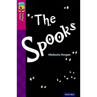 Oxford Reading Tree TreeTops Fiction: Level 10. The Spooks