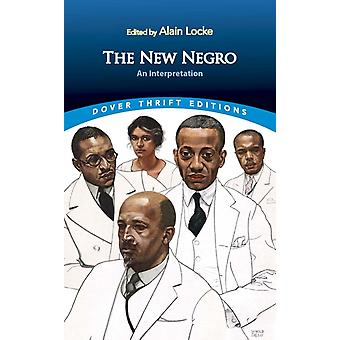 The New Negro An Interpretation by Alain Locke