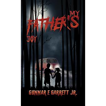 Gunnar E Garrett Jr:n Isäni ilo