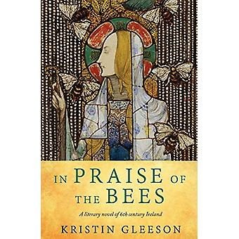 In Praise of the Bees by Kristin Gleeson - 9780993156762 Book